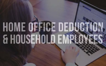 Home Office Deduction & Household Employees
