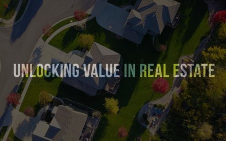 Unlocking value in real estate