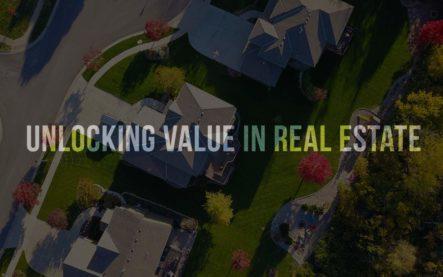 Unlocking value in real estate
