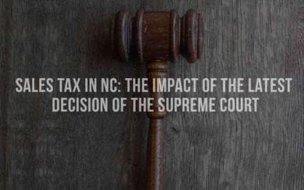 NC Sales Tax: The Impact of the Latest Decision of the Supreme Court