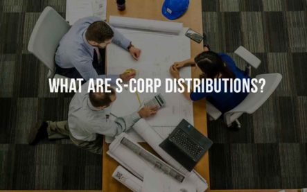 What are S-corp distributions?