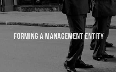 Forming a Management Entity
