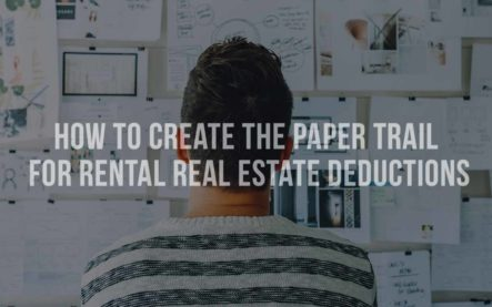 How to create the paper trail for rental real estate deductions