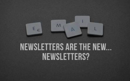 Newsletters are the new… newsletters?