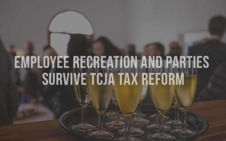 Employee Recreation and Parties Survive TCJA Tax Reform