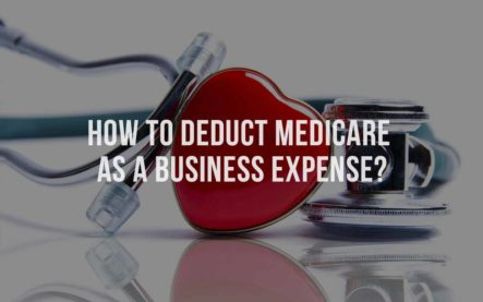 How to Deduct Medicare as a Business Expense?