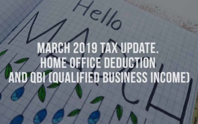 March 2019 Tax Update. Home Office Deduction and QBI (Qualified Business Income)