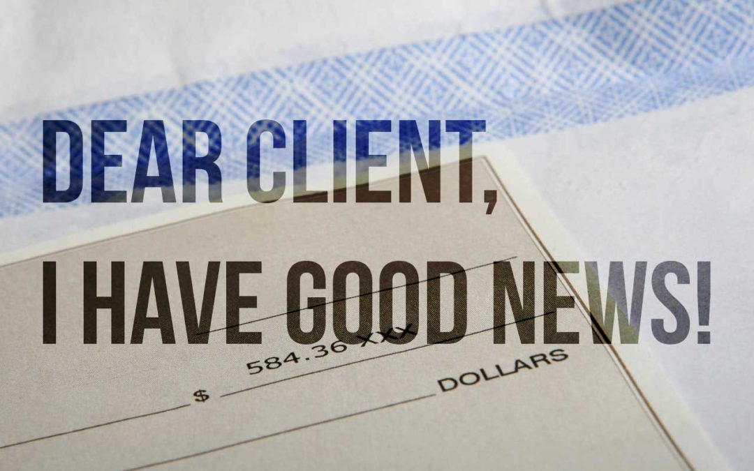 Dear Client, I have good news!