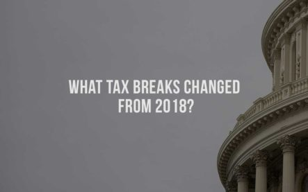 What Tax Breaks Changed From 2018?