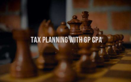 Tax Planning with GP CPA